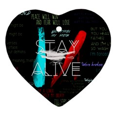 Twenty One Pilots Stay Alive Song Lyrics Quotes Ornament (heart) by Onesevenart