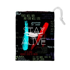 Twenty One Pilots Stay Alive Song Lyrics Quotes Drawstring Pouches (large)  by Onesevenart