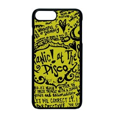 Panic! At The Disco Lyric Quotes Apple Iphone 7 Plus Seamless Case (black) by Onesevenart