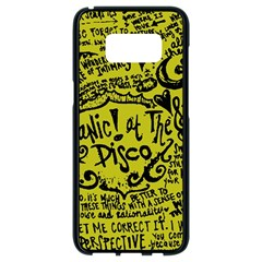 Panic! At The Disco Lyric Quotes Samsung Galaxy S8 Black Seamless Case by Onesevenart