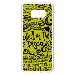 Panic! At The Disco Lyric Quotes Samsung Galaxy S8 Plus White Seamless Case by Onesevenart