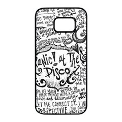 Panic! At The Disco Lyric Quotes Samsung Galaxy S7 Edge Black Seamless Case by Onesevenart