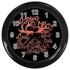 Panic At The Disco   Lying Is The Most Fun A Girl Have Without Taking Her Clothes Wall Clocks (black) by Onesevenart