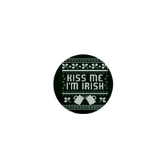 Kiss Me I m Irish Ugly Christmas Green Background 1  Mini Buttons by Onesevenart