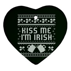 Kiss Me I m Irish Ugly Christmas Green Background Ornament (heart) by Onesevenart