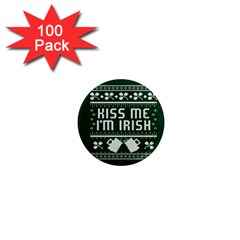 Kiss Me I m Irish Ugly Christmas Green Background 1  Mini Magnets (100 Pack)  by Onesevenart