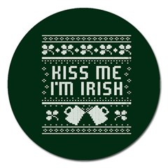 Kiss Me I m Irish Ugly Christmas Green Background Magnet 5  (round) by Onesevenart