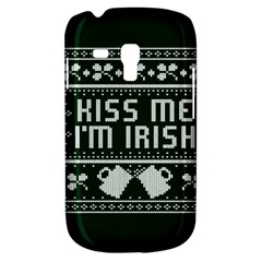 Kiss Me I m Irish Ugly Christmas Green Background Galaxy S3 Mini by Onesevenart