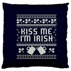 Kiss Me I m Irish Ugly Christmas Blue Background Standard Flano Cushion Case (one Side) by Onesevenart