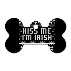 Kiss Me I m Irish Ugly Christmas Black Background Dog Tag Bone (two Sides) by Onesevenart
