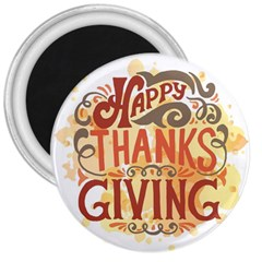Happy Thanksgiving Sign 3  Magnets by Mariart