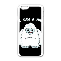 Yeti   I Saw A Man Apple Iphone 6/6s White Enamel Case by Valentinaart