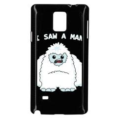 Yeti   I Saw A Man Samsung Galaxy Note 4 Case (black) by Valentinaart