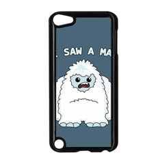 Yeti   I Saw A Man Apple Ipod Touch 5 Case (black) by Valentinaart