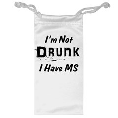 I m Not Drunk I Have Ms Multiple Sclerosis Awareness Jewelry Bag by roadworkplay