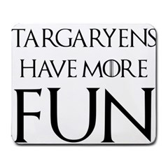 Targaryens Have More Fun   Blondes Have More Fun Black Large Mousepads by PodArtist