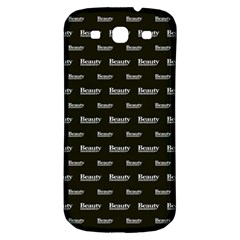 Beauty Moments Phrase Pattern Samsung Galaxy S3 S Iii Classic Hardshell Back Case by dflcprints