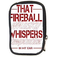 Fireball Whiskey Humor  Compact Camera Cases by crcustomgifts