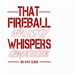 Fireball Whiskey Humor  Large Garden Flag (two Sides) by crcustomgifts