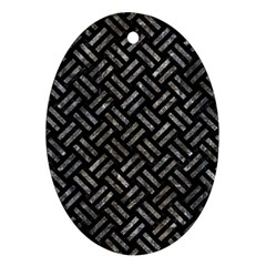 Woven2 Black Marble & Gray Stone Oval Ornament (two Sides) by trendistuff
