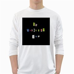 I Am Watching You White Long Sleeve T Shirts by Valentinaart