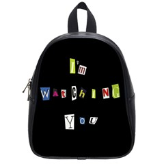 I Am Watching You School Bag (small) by Valentinaart