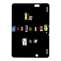 I Am Watching You Kindle Fire Hdx 8 9  Hardshell Case by Valentinaart