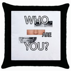 Who Are You Throw Pillow Case (black) by Valentinaart