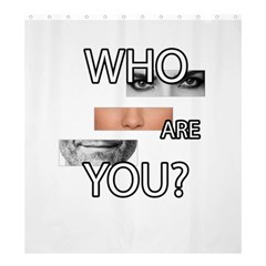 Who Are You Shower Curtain 66  X 72  (large)  by Valentinaart