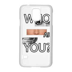 Who Are You Samsung Galaxy S5 Case (white) by Valentinaart