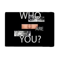 Who Are You Apple Ipad Mini Flip Case by Valentinaart