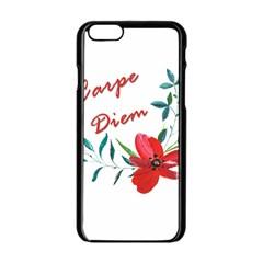 Carpe Diem  Apple Iphone 6/6s Black Enamel Case by Valentinaart
