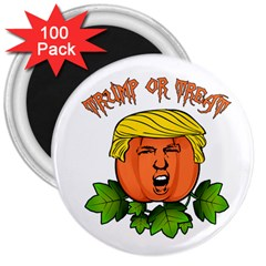 Trump Or Treat  3  Magnets (100 Pack) by Valentinaart