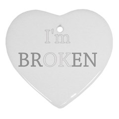 I Am Ok   Broken Heart Ornament (two Sides) by Valentinaart