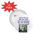 You are loved burttons - 1.75  Button (10 pack)