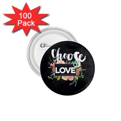Love 1 75  Buttons (100 Pack)  by 8fugoso