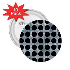 Circles1 Black Marble & Ice Crystals 2 25  Buttons (10 Pack)  by trendistuff