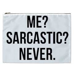 Me Sarcastic Never Cosmetic Bag (xxl)  by FunnyShirtsAndStuff