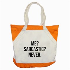 Me Sarcastic Never Accent Tote Bag by FunnyShirtsAndStuff
