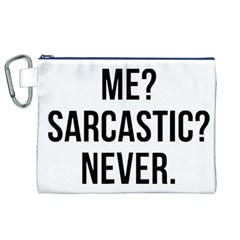 Me Sarcastic Never Canvas Cosmetic Bag (xl) by FunnyShirtsAndStuff