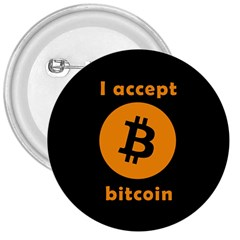 I Accept Bitcoin 3  Buttons by Valentinaart