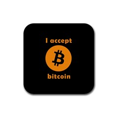 I Accept Bitcoin Rubber Square Coaster (4 Pack)  by Valentinaart