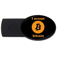 I Accept Bitcoin Usb Flash Drive Oval (2 Gb) by Valentinaart