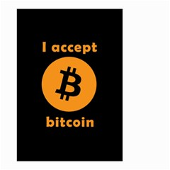 I Accept Bitcoin Small Garden Flag (two Sides) by Valentinaart
