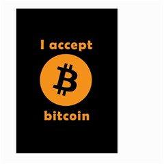 I Accept Bitcoin Large Garden Flag (two Sides) by Valentinaart