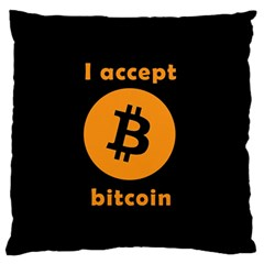 I Accept Bitcoin Large Flano Cushion Case (two Sides) by Valentinaart