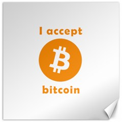 I Accept Bitcoin Canvas 16  X 16   by Valentinaart