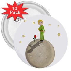 The Little Prince 3  Buttons (10 Pack)  by Valentinaart