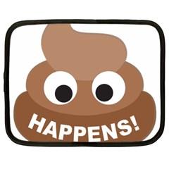 Poo Happens Netbook Case (xl)  by Vitalitee