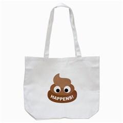 Poo Happens Tote Bag (white) by Vitalitee